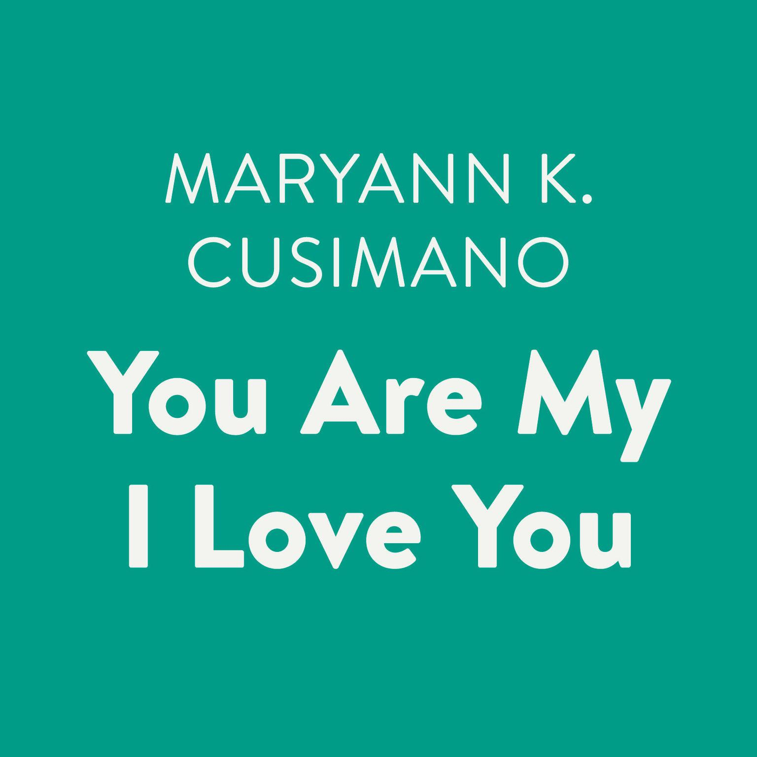 Printable You Are My I Love You Audiobook Cover Art