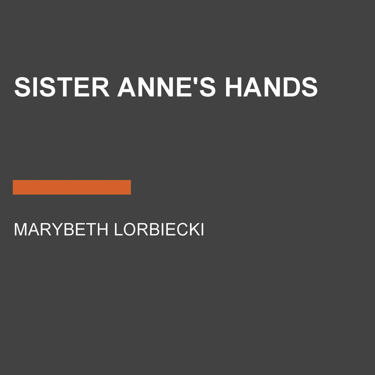Printable Sister Anne's Hands Audiobook Cover Art