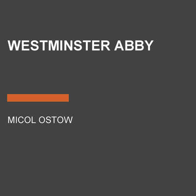Westminster Abby Audiobook, by Micol Ostow