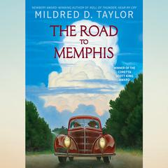 The Road to Memphis Audiobook, by Mildred D. Taylor