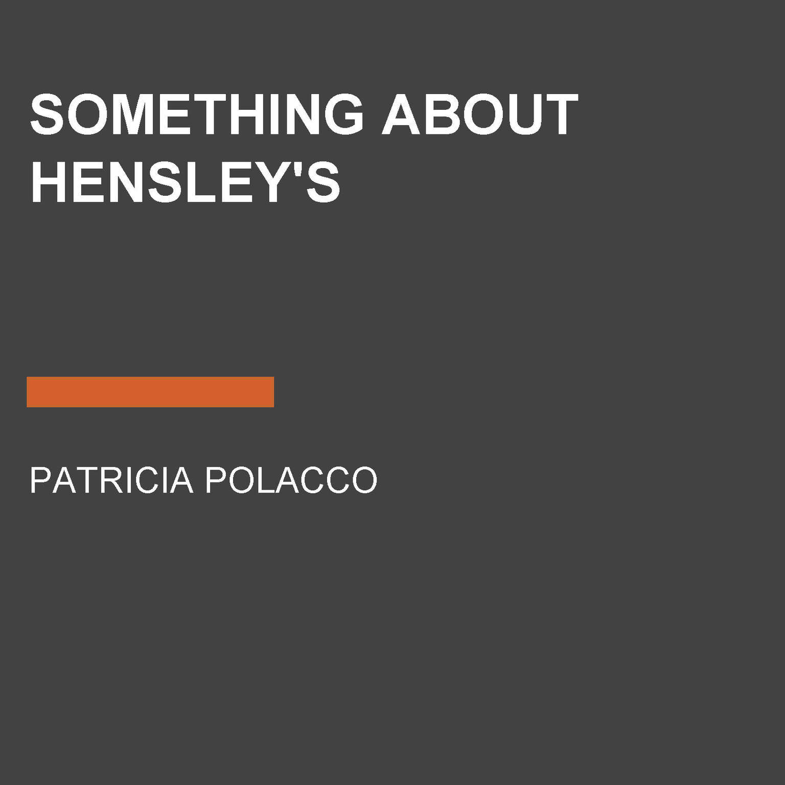 Printable Something About Hensley's Audiobook Cover Art