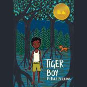 Tiger Boy Audiobook, by Mitali Perkins