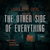 The Other Side of Everything: A Novel Audiobook, by Lauren Doyle Owens
