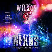 Nexus: The Sontem Trilogy, Book 1 Audiobook, by Nicolas Wilson