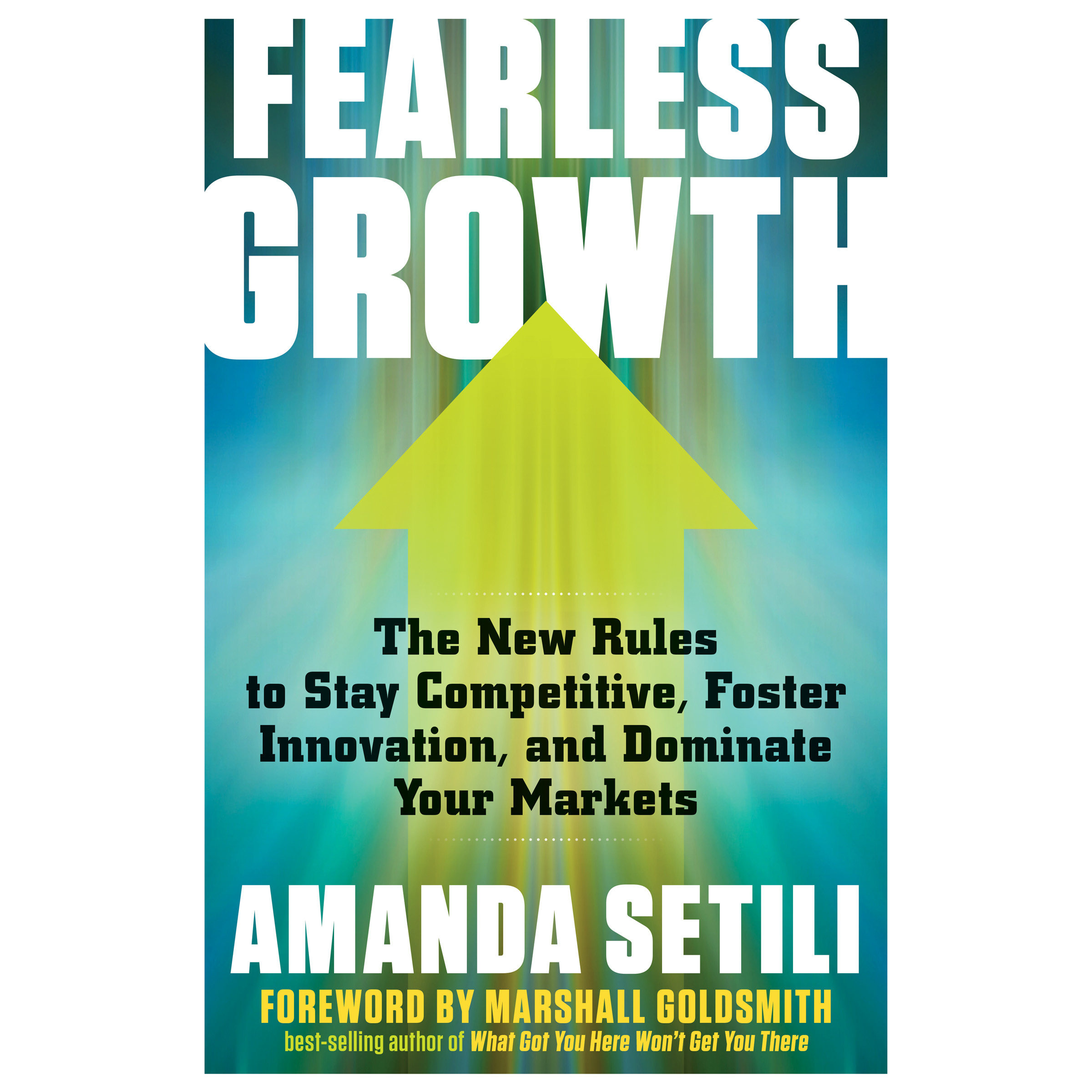 Printable Fearless Growth: The New Rules to Stay Competitive, Foster Innovation, and Dominate Your Markets Audiobook Cover Art