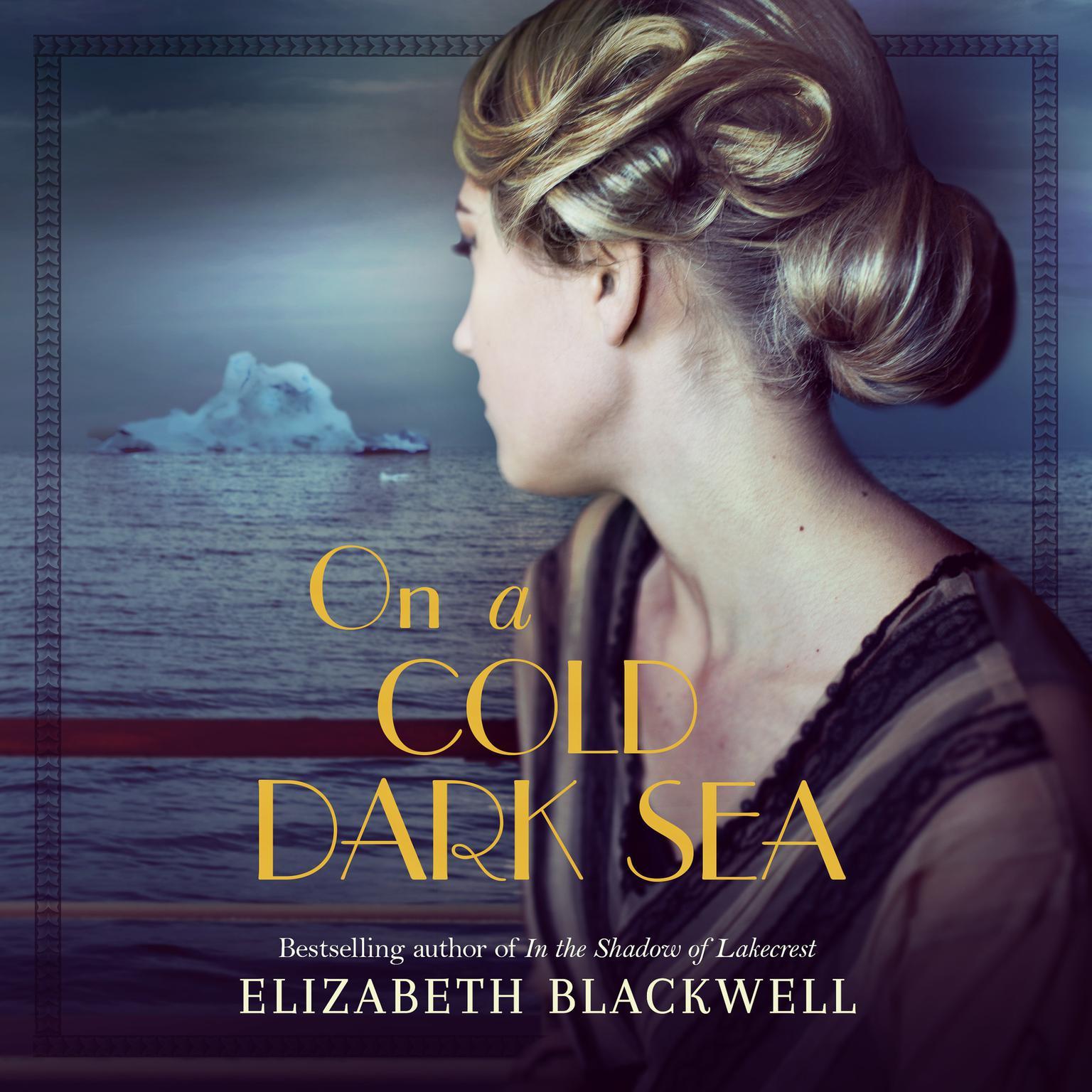 On a Cold Dark Sea Audiobook, by Elizabeth Blackwell