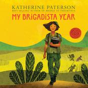 My Brigadista Year Audiobook, by Katherine Paterson