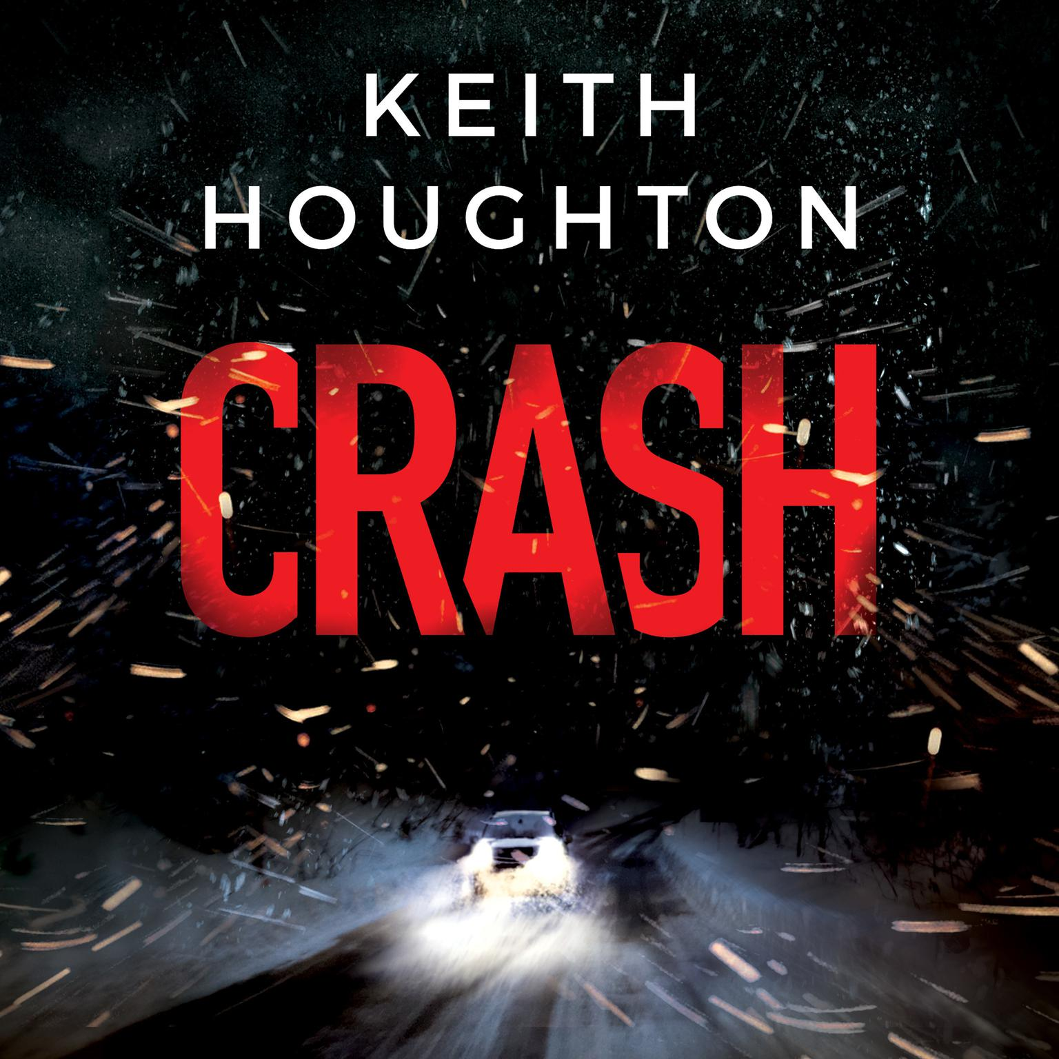 Crash Audiobook, by Keith Houghton