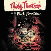 Thisby Thestoop and the Black Mountain Audiobook, by Zac Gorman