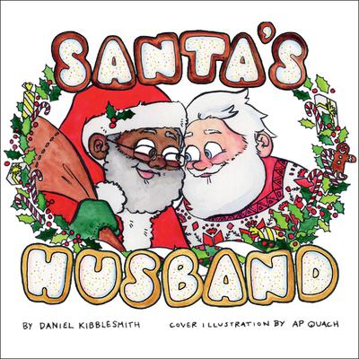 Santas Husband Audiobook, by A P. Quach