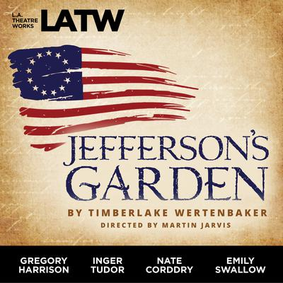 Jefferson's Garden Audiobook, by Timberlake Wertenbaker