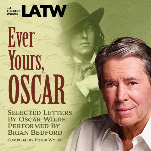 Printable Ever Yours, Oscar: Selected Letters by Oscar Wilde Audiobook Cover Art