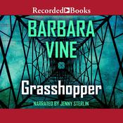 Grasshopper Audiobook, by Barbara Vine