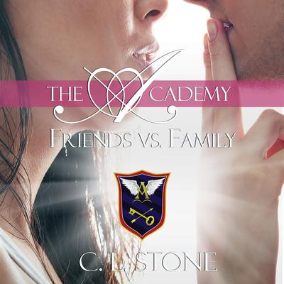 Friends vs. Family Audiobook, by C. L. Stone