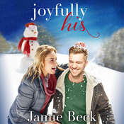 Joyfully His Audiobook, by Jamie Beck
