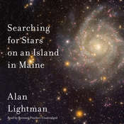 Searching for Stars on an Island in Maine Audiobook, by Alan Lightman