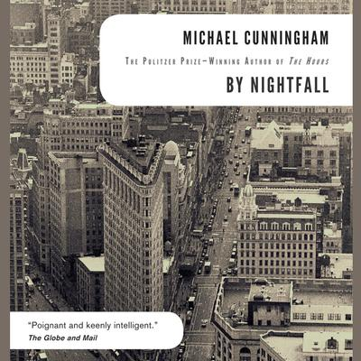 By Nightfall Audiobook, by Michael Cunningham