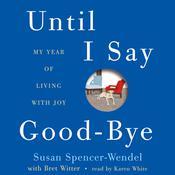 Until I Say Good-Bye Audiobook, by Susan Spencer-Wendel
