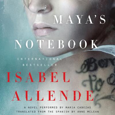 Mayas Notebook Audiobook, by Isabel Allende