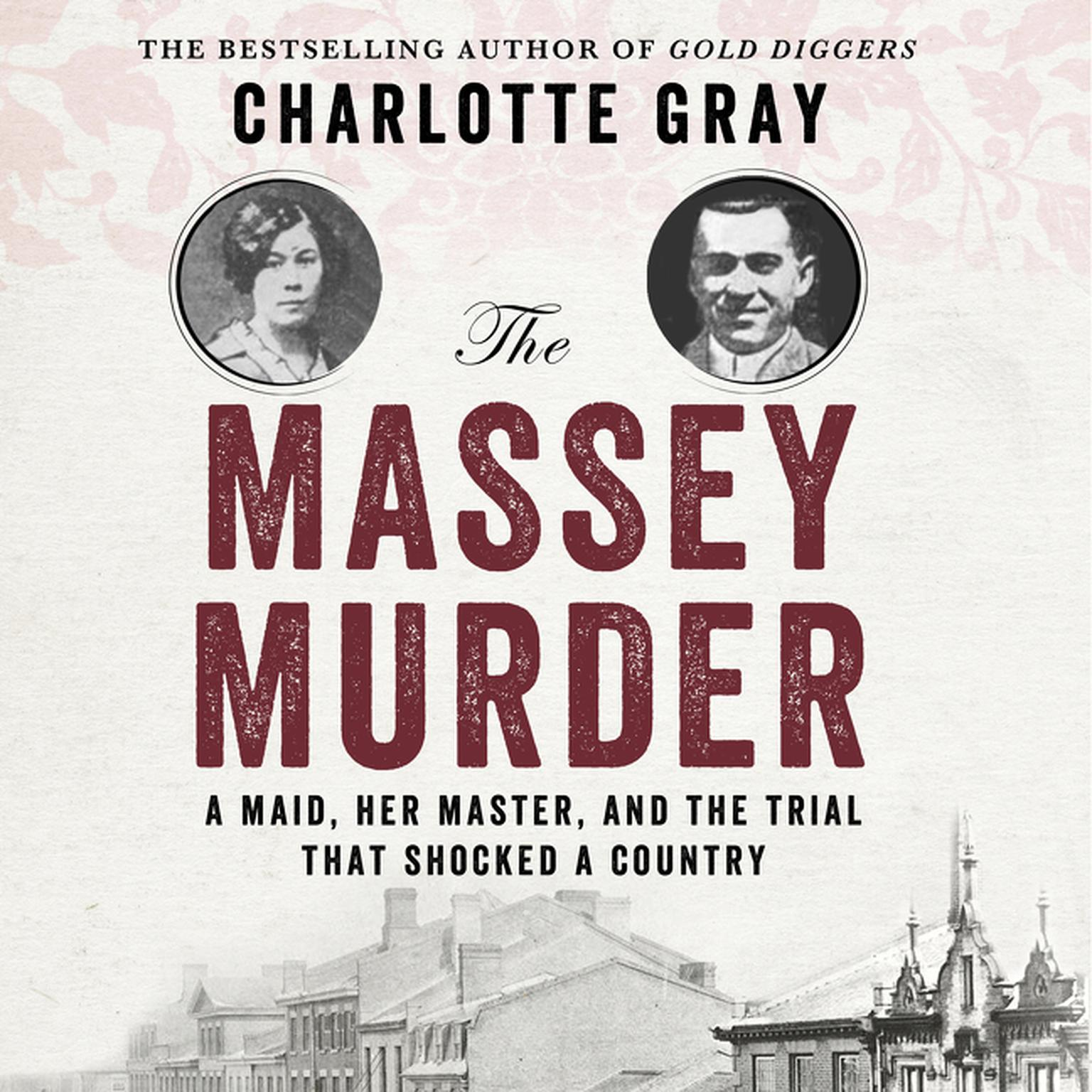 Printable The Massey Murder: A Maid, Her Master and the Trial that Shocked a Country Audiobook Cover Art