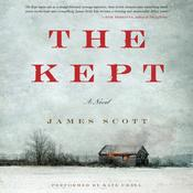 The Kept: A Novel Audiobook, by James Scott