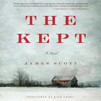 The Kept: A Novel Audiobook, by James Scott