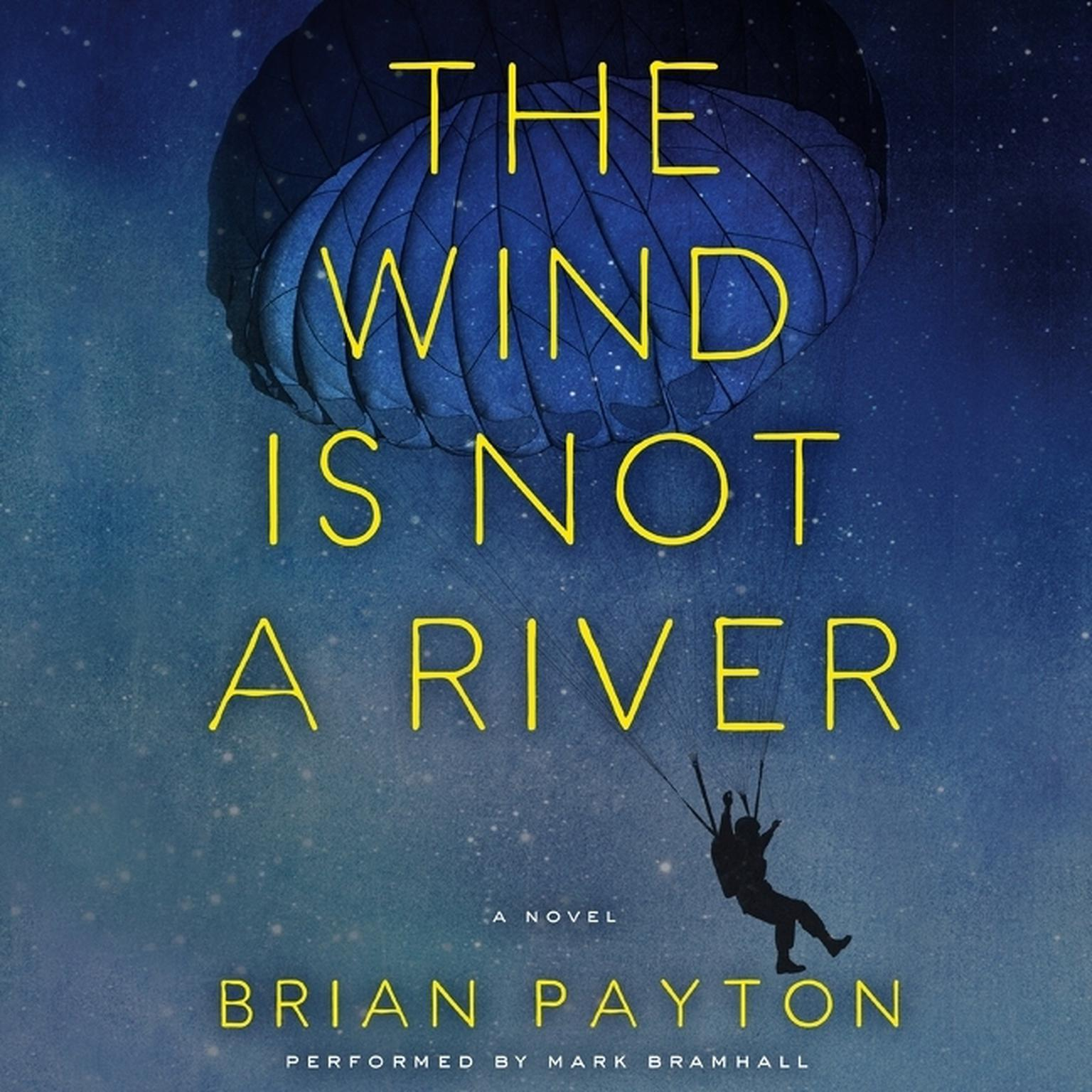 Printable The Wind Is Not A River Audiobook Cover Art