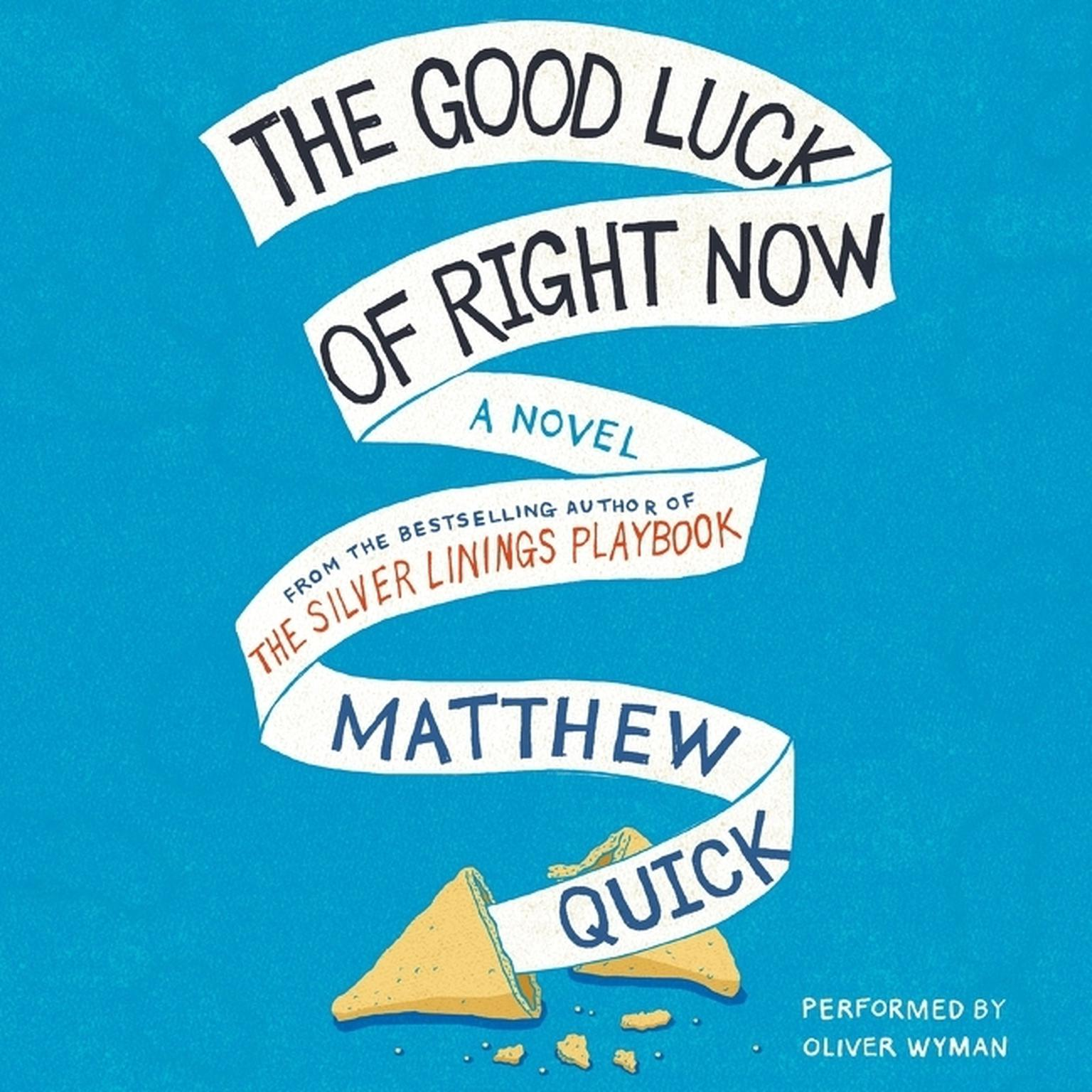 Printable The Good Luck Of Right Now Audiobook Cover Art