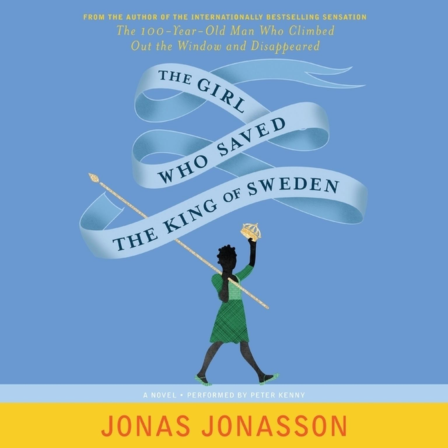Printable The Girl Who Saved The King Of Sweden: A Novel Audiobook Cover Art