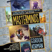 Masterminds Audiobook, by Gordon Korman
