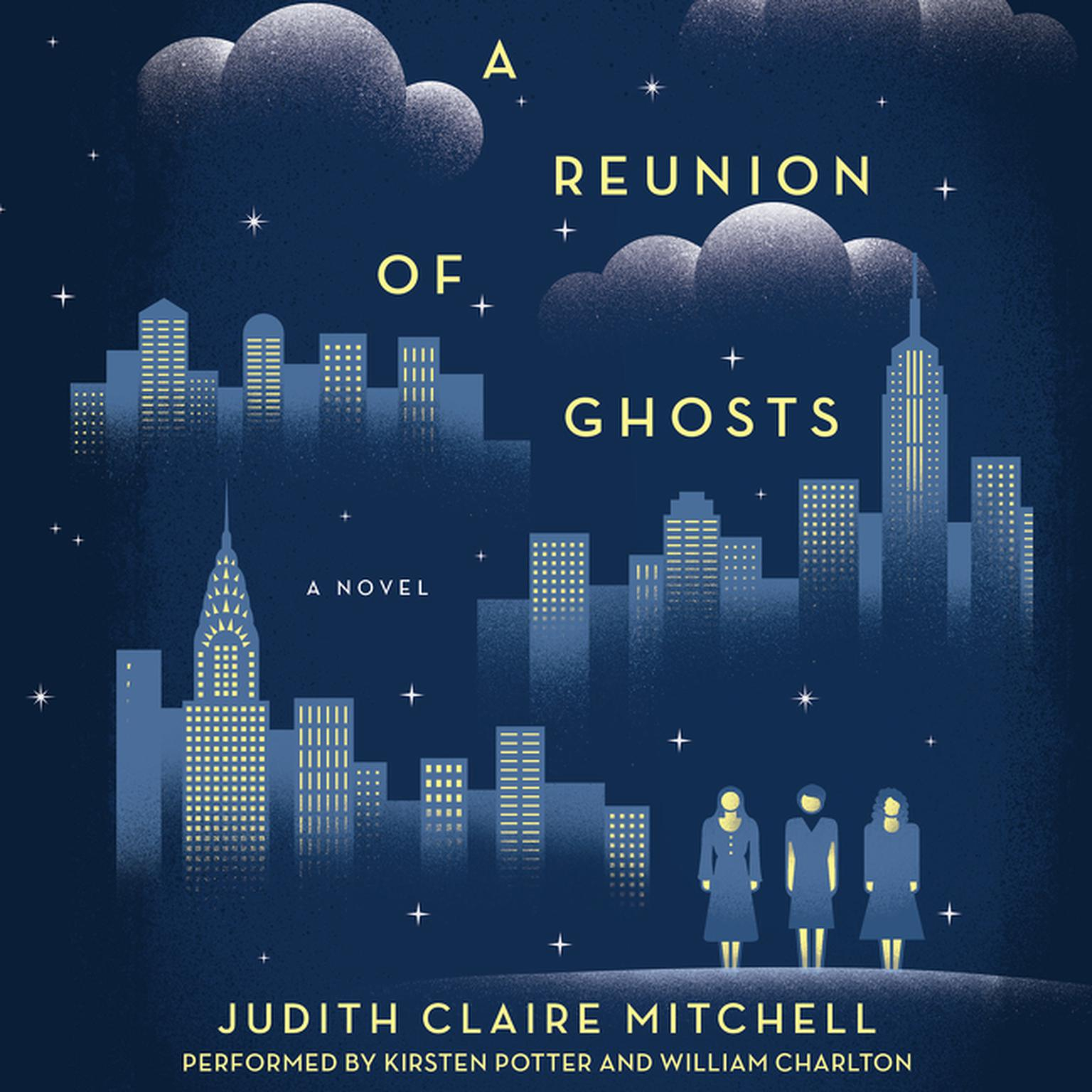 A Reunion Of Ghosts: A Novel Audiobook, by Judith Claire Mitchell