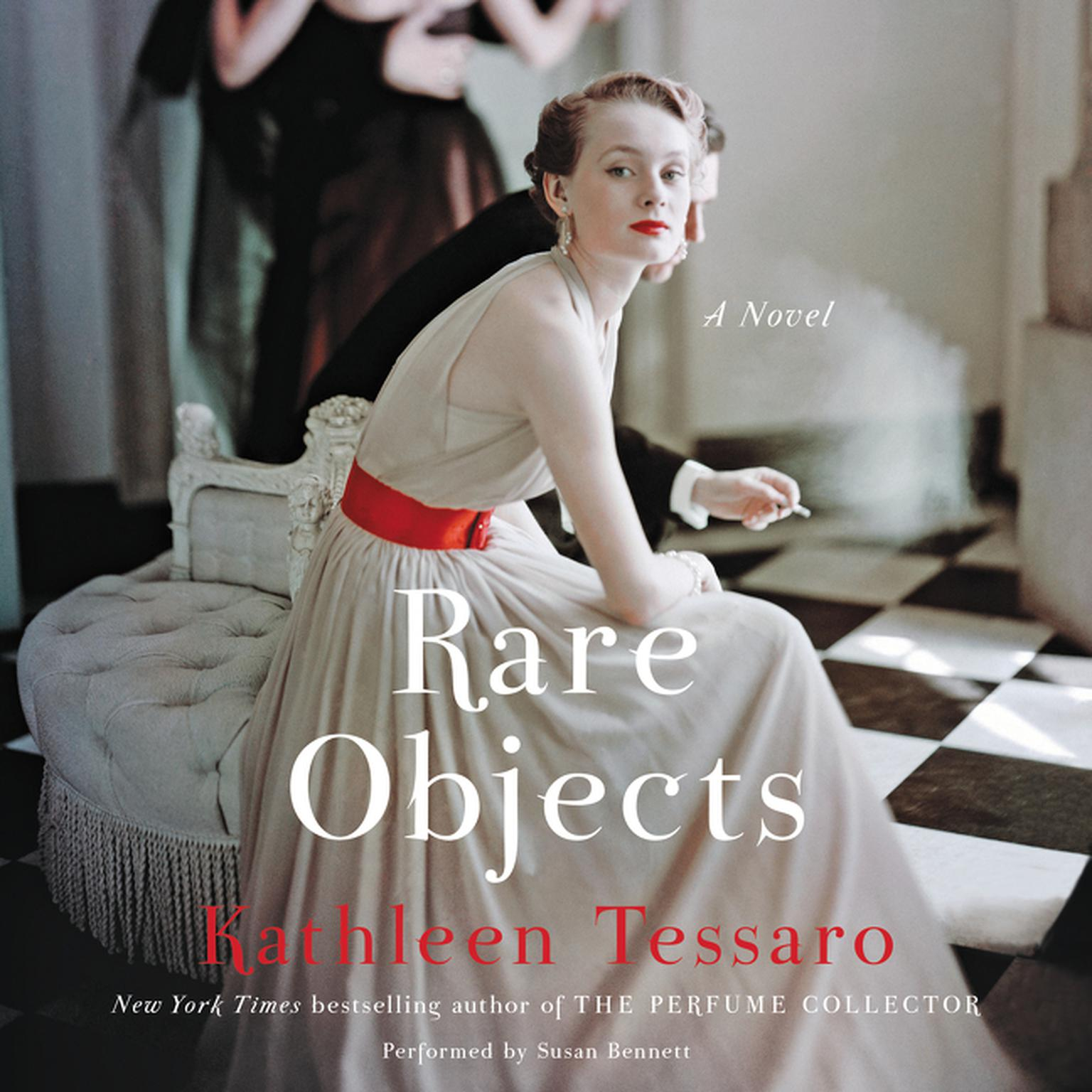 Rare Objects: A Novel Audiobook, by Kathleen Tessaro