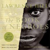The Book Of Negroes: A Novel Audiobook, by Lawrence Hill