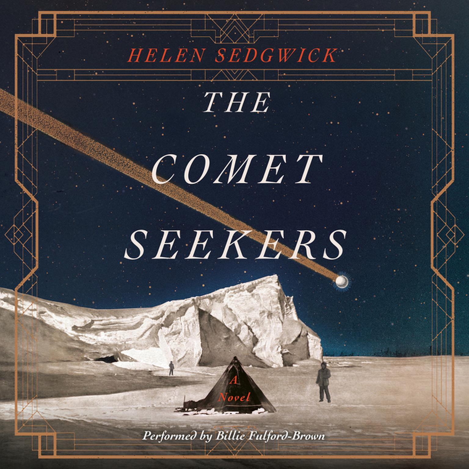 Printable The Comet Seekers: A Novel Audiobook Cover Art