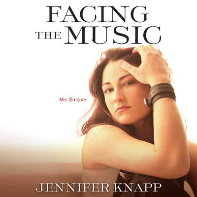 Facing the Music: My Story Audiobook, by Jennifer Knapp