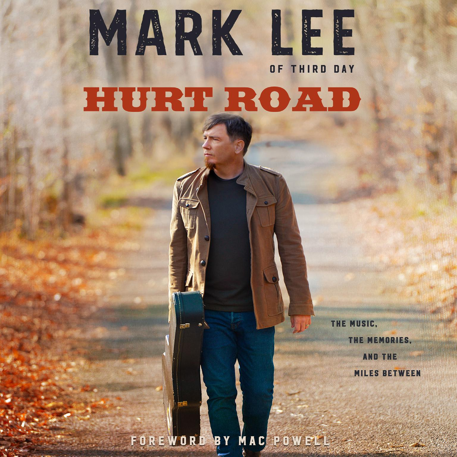 Printable Hurt Road: The Music, the Memories, and the Miles Between Audiobook Cover Art