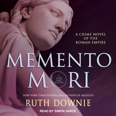 Memento Mori: A Crime Novel of the Roman Empire Audiobook, by Ruth Downie