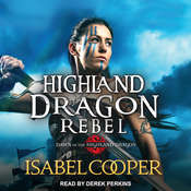 Highland Dragon Rebel Audiobook, by Isabel Cooper
