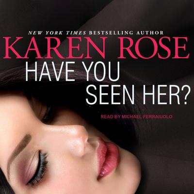 Have You Seen Her? Audiobook, by