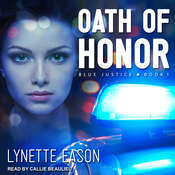 Oath of Honor Audiobook, by Lynette Eason
