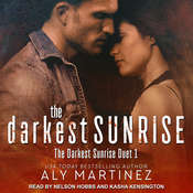The Darkest Sunrise Audiobook, by Aly Martinez