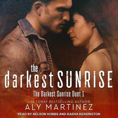 The Darkest Sunrise Audiobook, by Aly Martinez
