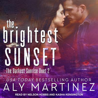 The Brightest Sunset Audiobook, by Aly Martinez