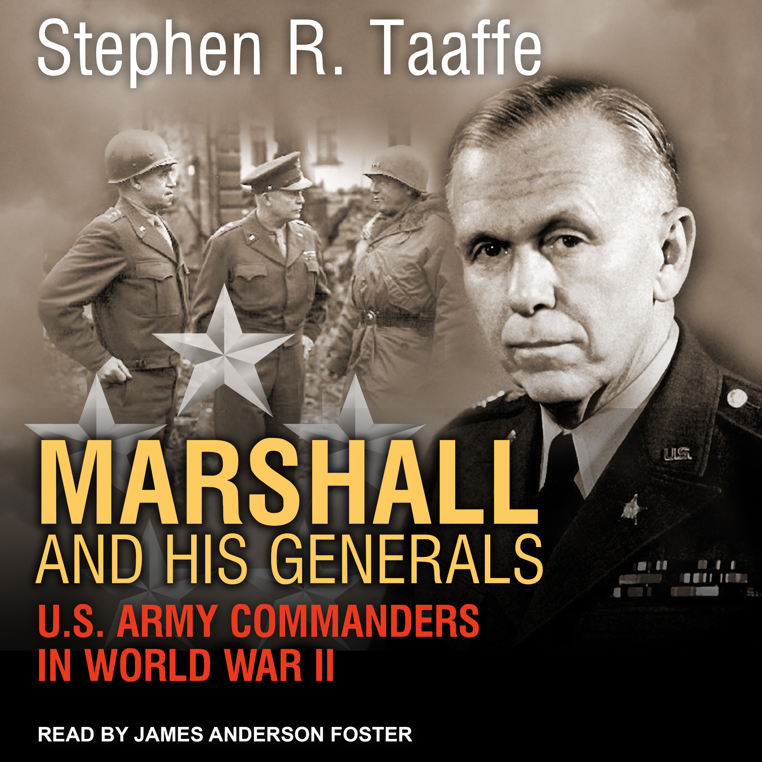 Printable Marshall and His Generals: U.S. Army Commanders in World War II Audiobook Cover Art