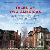 Tales of Two Americas: Stories of Inequality in a Divided Nation Audiobook, by Author Info Added Soon