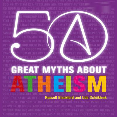 50 Great Myths About Atheism Audiobook, by Russell Blackford