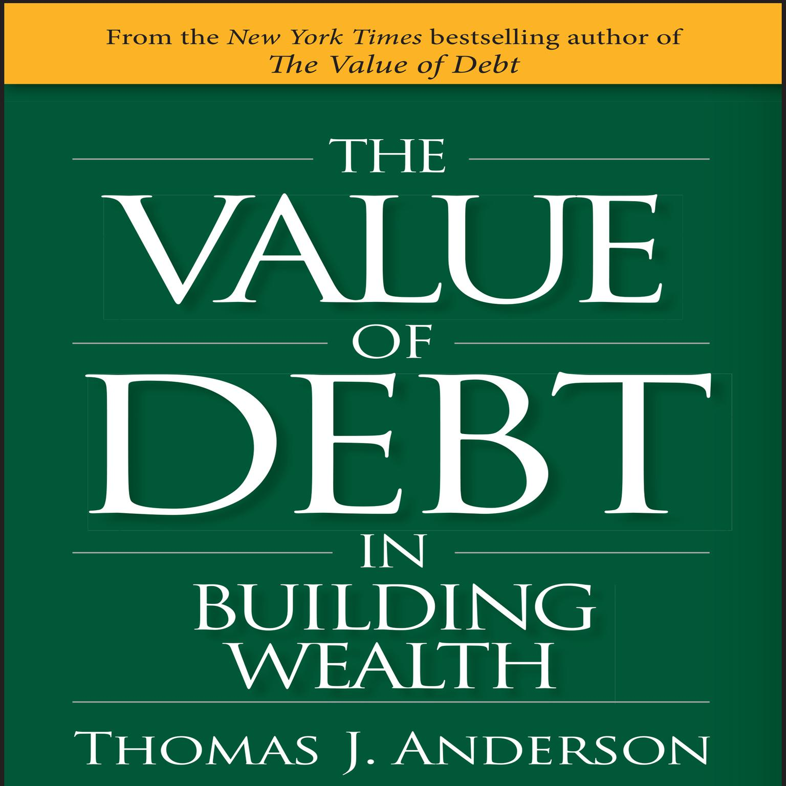 Printable The Value Debt in Building Wealth Audiobook Cover Art