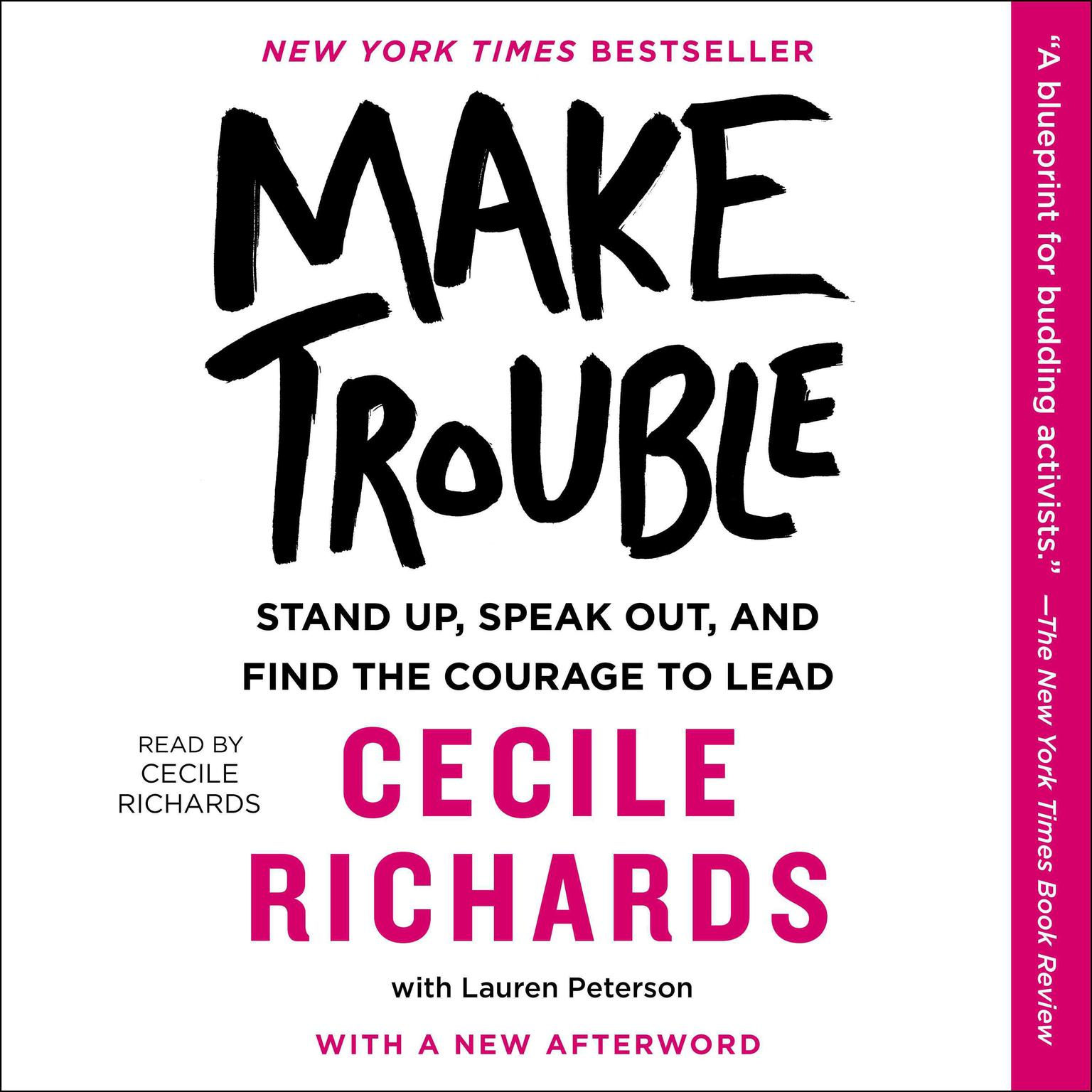 Printable Make Trouble: Standing Up, Speaking Out, and Finding the Courage to Lead--My Life Story Audiobook Cover Art