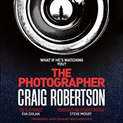 The Photographer Audiobook, by Craig Robertson