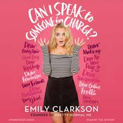 Can I Speak to Someone in Charge? Audiobook, by Emily Clarkson